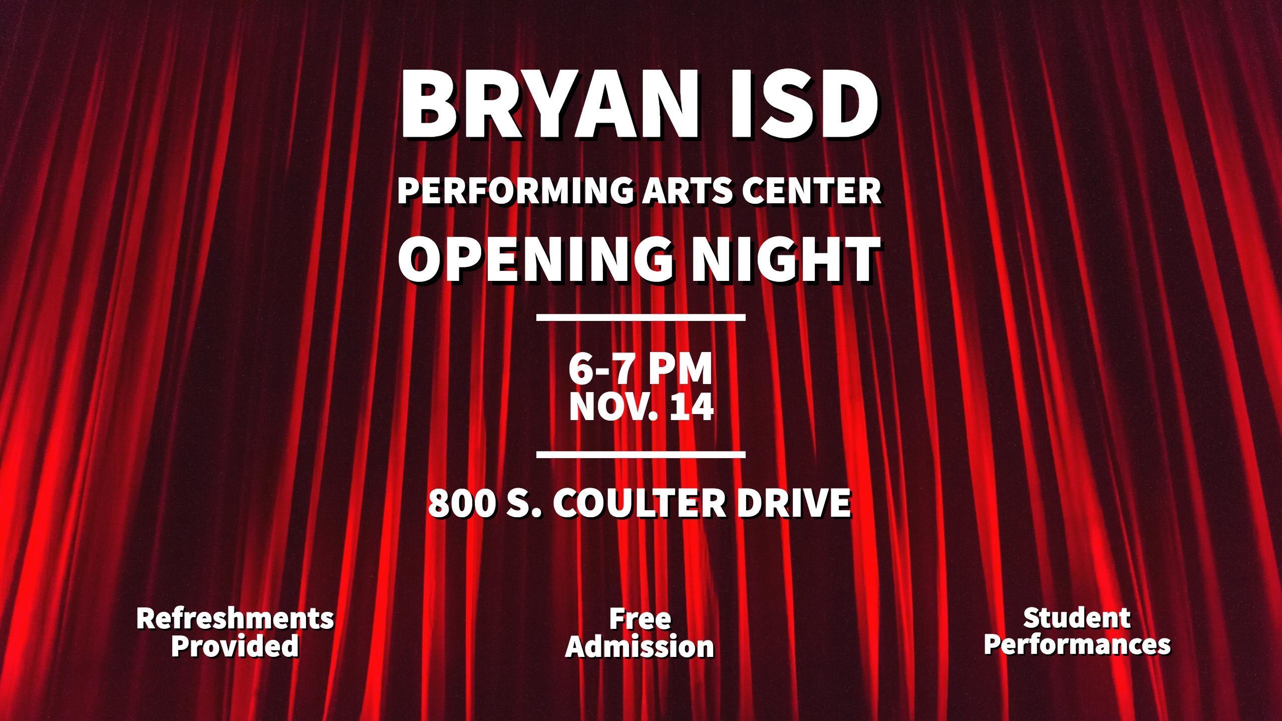 z Bryan ISD Performing Arts Center.PAC Opening.Nov.15 (1)